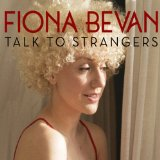 Talk to Strangers: timeless themes explored through eclectic forms and styles