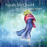 Walking into White: the unforced richness of Sarah McQuaid's voice underpins songs of metaphor and experience